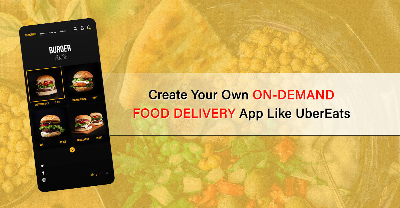 How to Create an On-Demand Food Delivery App Like UberEats or Zomato?