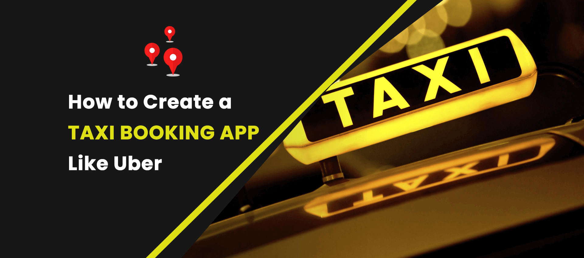 How to Create a Taxi Booking App Like Uber, Gett and Lyft