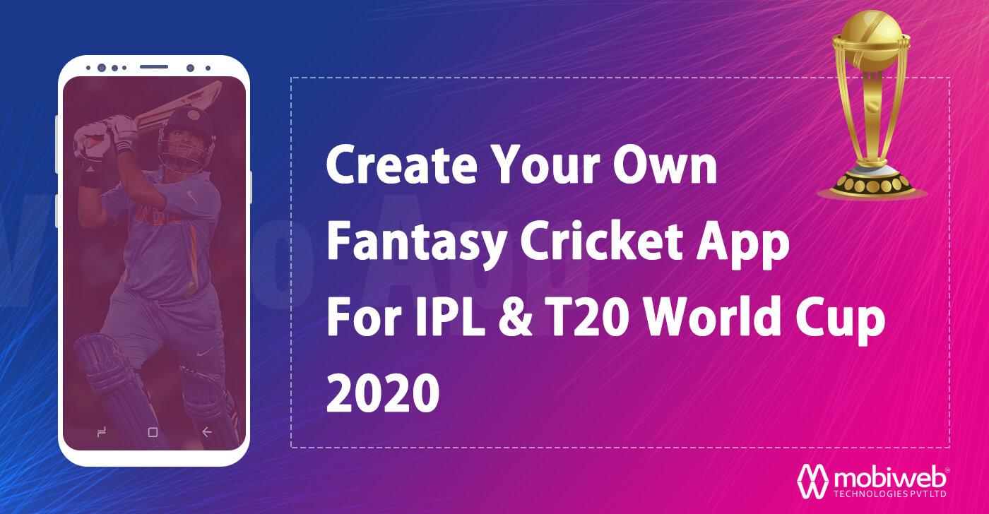Create Fantasy Cricket App For IPL