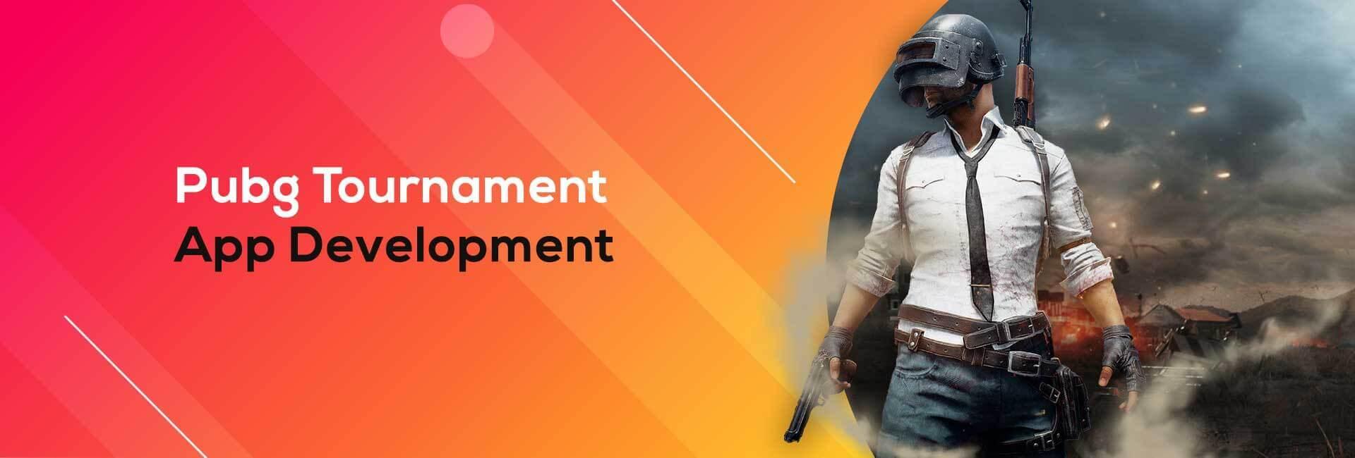Pubg Tournament App Development