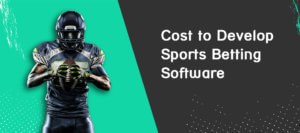 Develop Sports Betting Software
