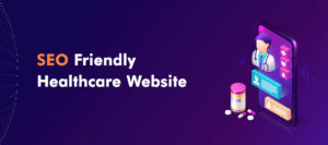 SEO friendly Healthcare website