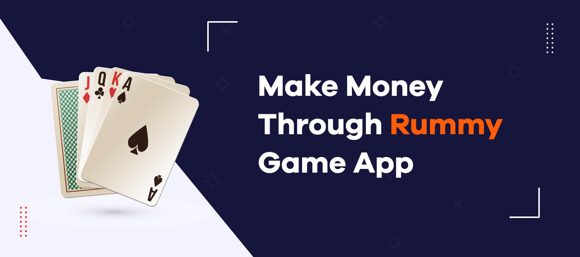 How to earn money online rummy